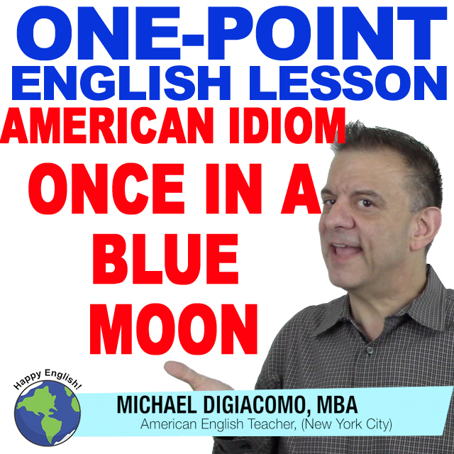 learn-english-free-lesson-ONCE-IN-A-BLUE-MOON