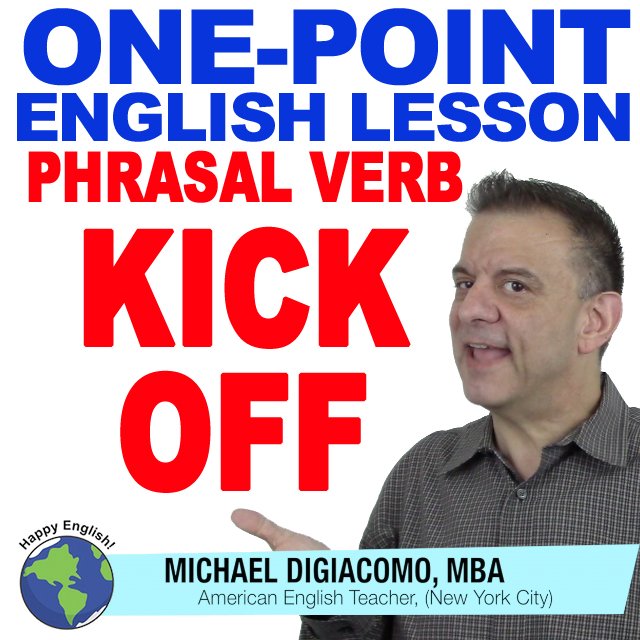 learn-english-free-lesson-PHRASAL-VERB-KICK-OFF