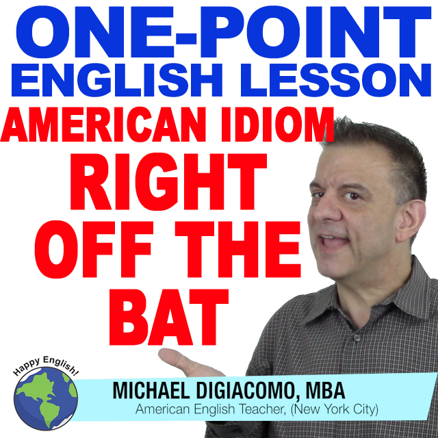 learn-english-free-lesson-RIGHT-OFF-THE-BAT