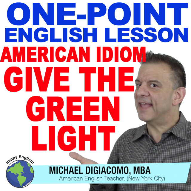 learn-english-free-lesson-give-the-green-light