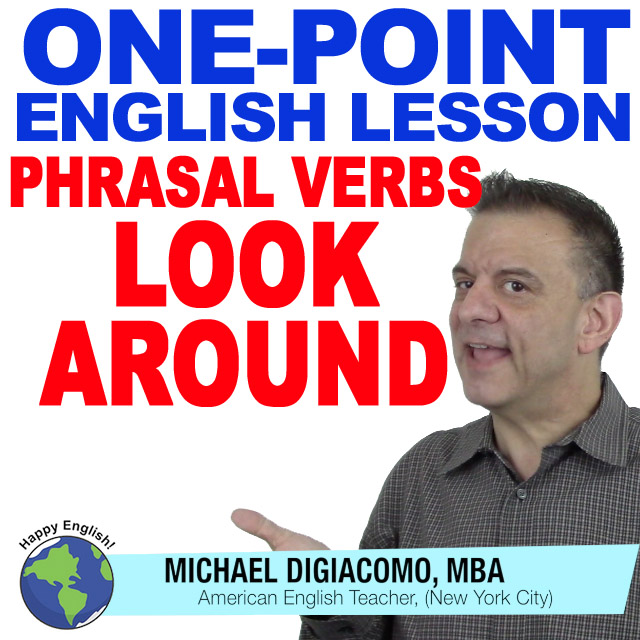 learn-english-free-lesson-look-around-phrasal-verb