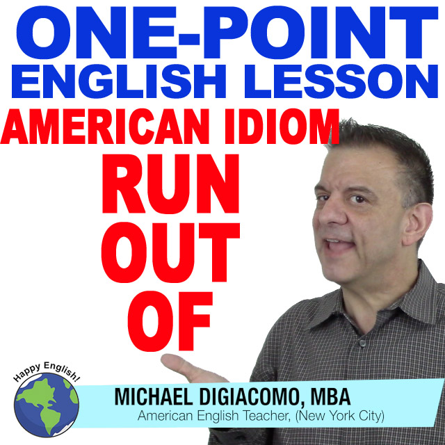 learn-english-free-lesson-run-out-of