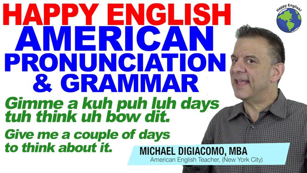 pronunciation-gimme-HAPPY-ENGLISH-LESSON-AMERICAN-ENGLISH-2018