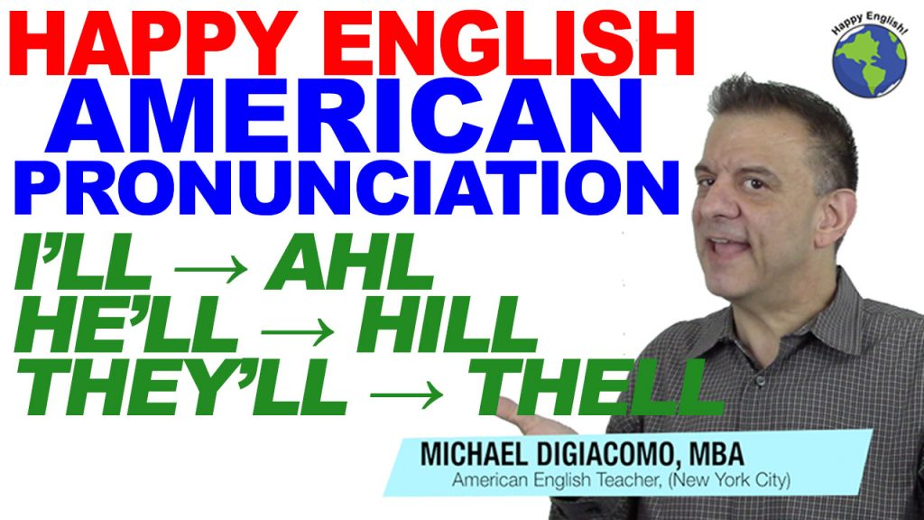 pronunciation-i'll-he'll-they'll-HAPPY-ENGLISH-LESSON-AMERICAN-ENGLISH-2018