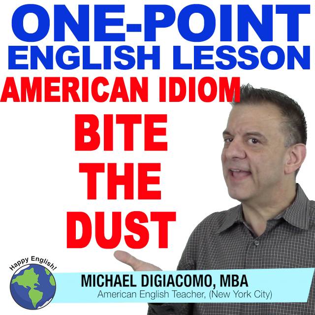 learn-english-free-lesson-BITe-the-dust
