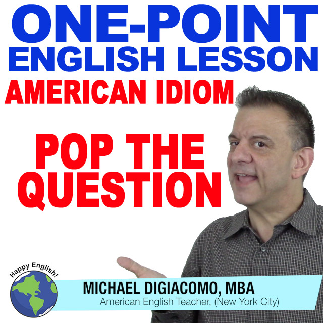 learn-english-free-lesson-POP-THE-QUESTION