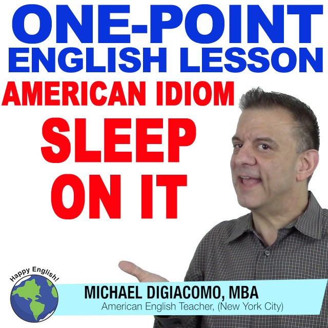 learn-english-free-lesson-SLEEP-ON-IT