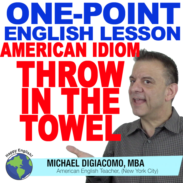 learn-english-free-lesson-THOW-IN-THE-TOWEL
