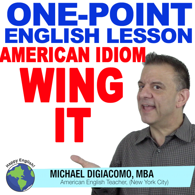 learn-english-free-lesson-WING-IT