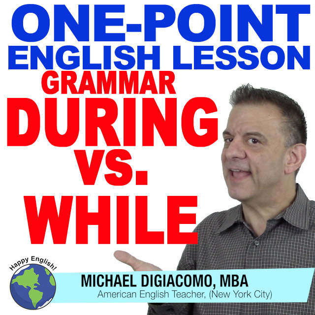 learn-english-free-lesson-grammar-during-vs-while