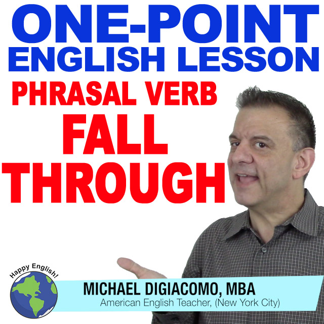 learn-english-free-lesson-phrasal-verb-fall-through
