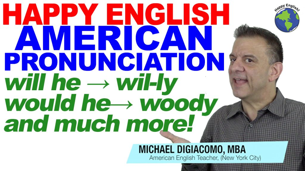 pronunciation-woody-willy-HAPPY-ENGLISH-LESSON-AMERICAN-ENGLISH-2018