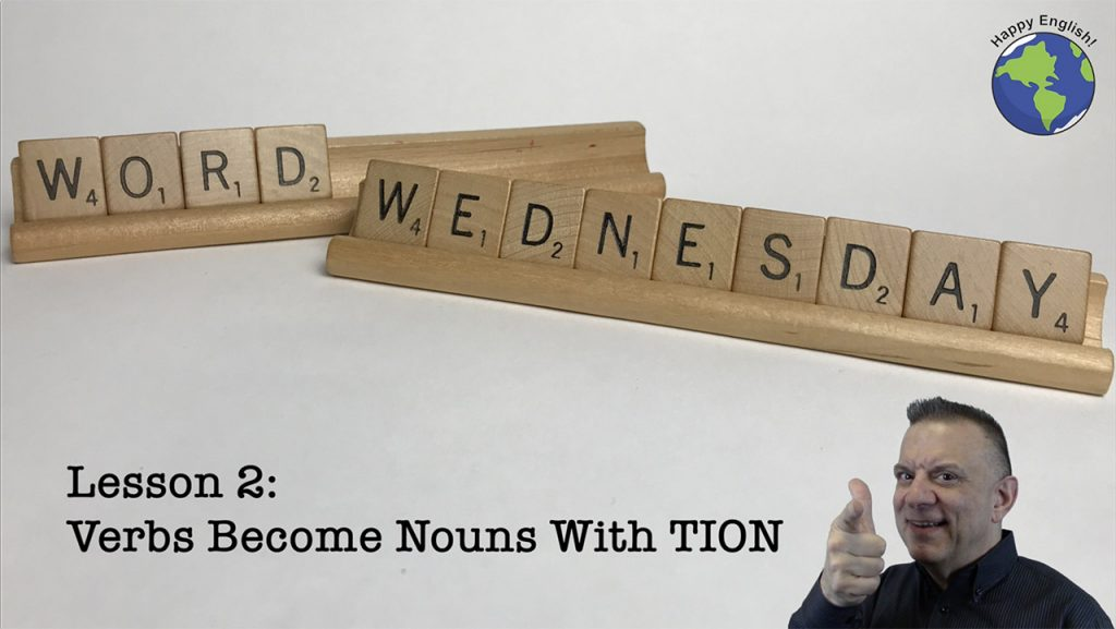 Verbs Become Nouns with MENT - Word Wednesday Vocabulary Building Lesson
