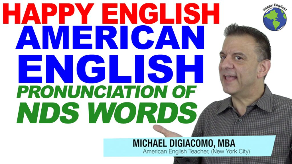pronunciation-nds-words-HAPPY-ENGLISH-LESSON-AMERICAN-ENGLISH-2018