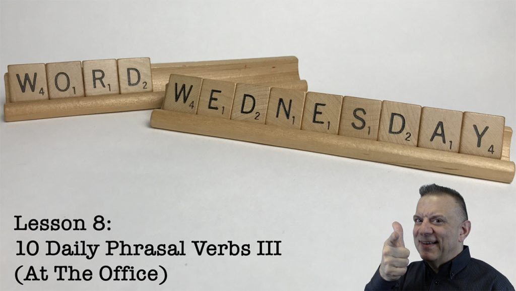 Daily-Phrasal-Verbs-III-At-The-Office