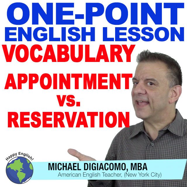 learn-english-free-lesson-APPOINTMENT-VS-RESERVATION