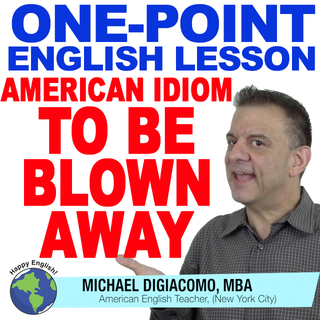 learn-english-free-lesson-BLOWN-AWAY