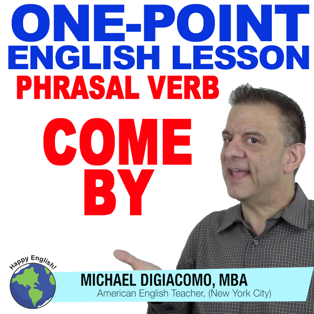 learn-english-free-lesson-COME-BY