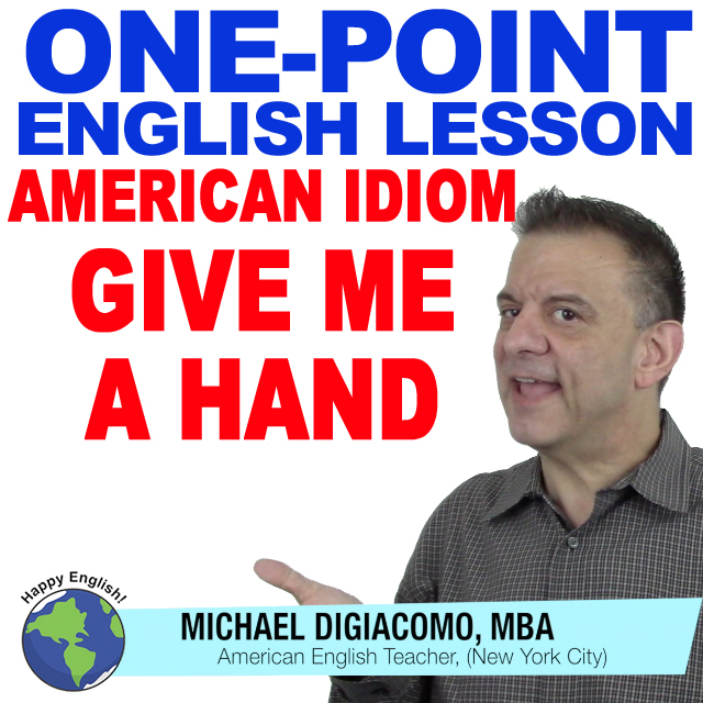 learn-english-free-lesson-GIVE-SOMEONE-A-HAND