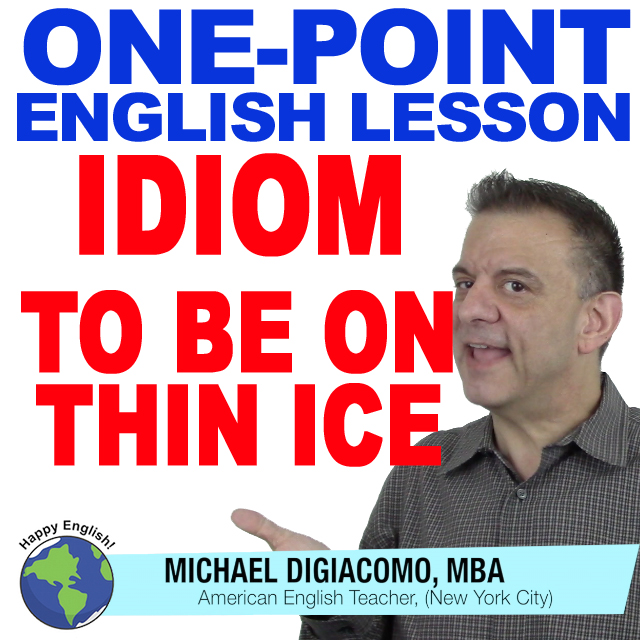 learn-english-free-lesson-ON-THIN-ICE
