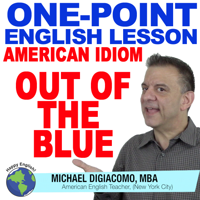 learn-english-free-lesson-OUT-OF-THE-BLUE