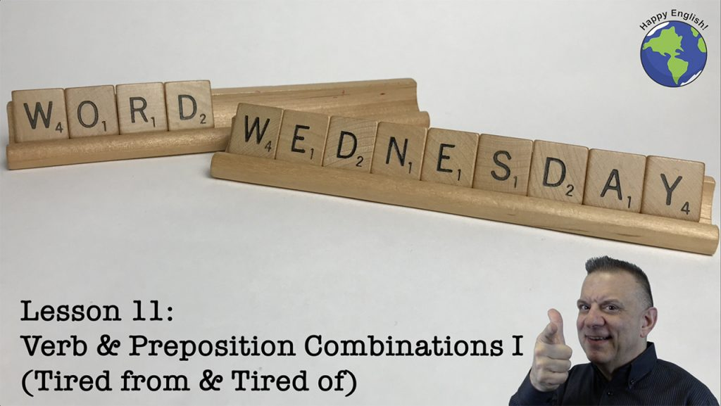 Verbs-Prepositions-Tired-From-Tired-Of