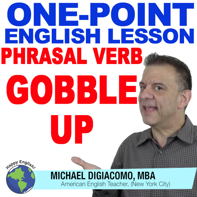 learn-english-free-lesson-GOBBLE-UP