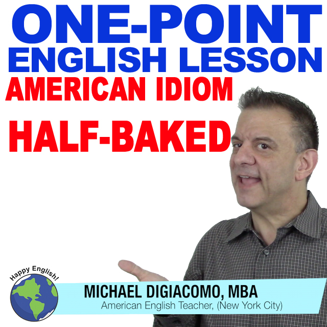 learn-english-free-lesson-HALF-BAKED