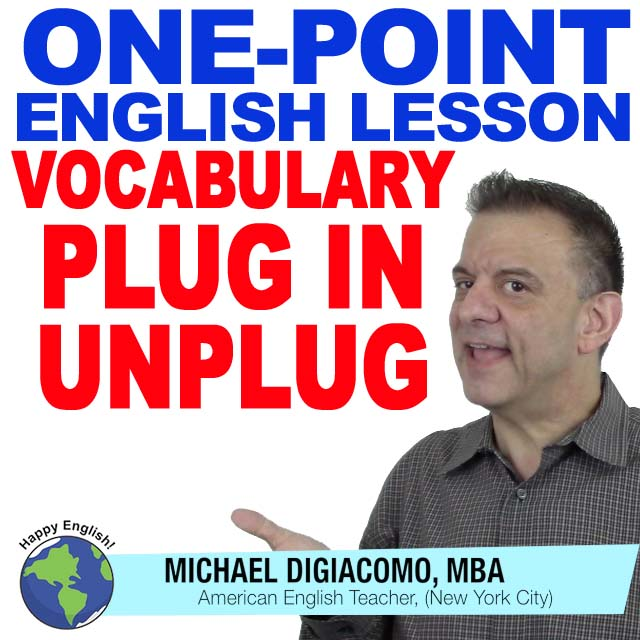 learn-english-free-lesson-PLUG-IN-UNPLUG