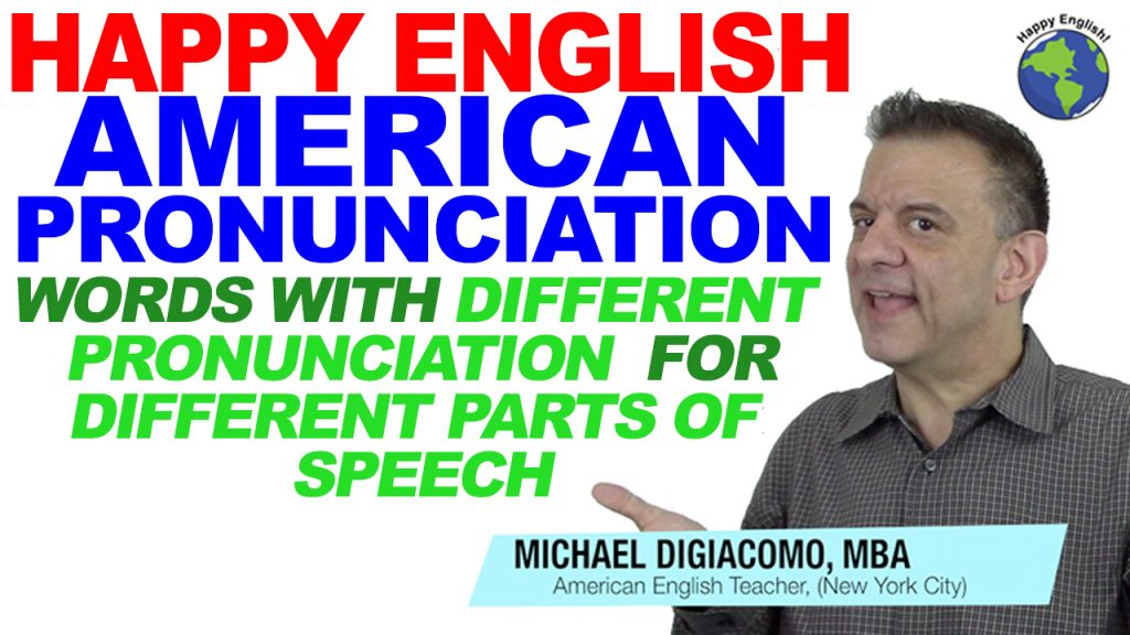 pronunciation-Parts-of-speech-HAPPY-ENGLISH-LESSON-AMERICAN-ENGLISH-2018