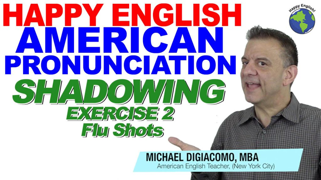 Shadowing-02-HAPPY-ENGLISH-LESSON-AMERICAN-ENGLISH-2019