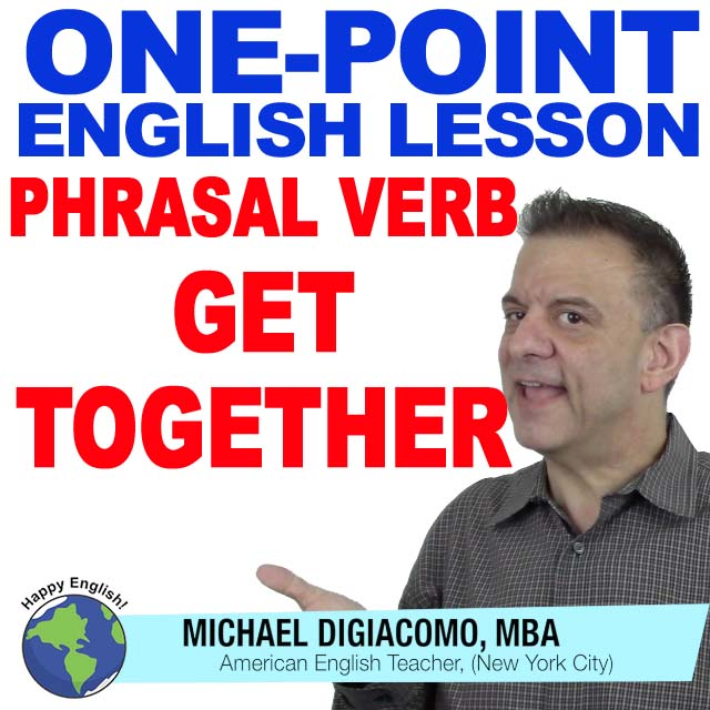 learn-english-free-lesson-GET-TOGETHER