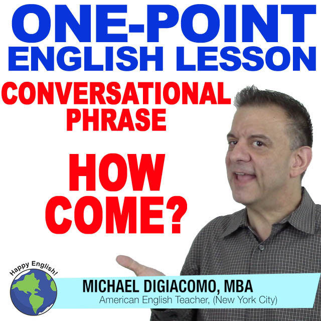 learn-english-free-lesson-HOW-COME