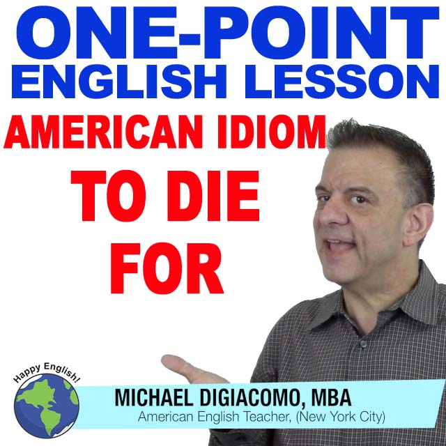 learn-english-free-lesson-TO-DIE-FOR