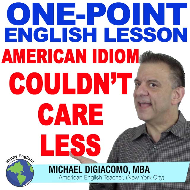 learn-english-free-lesson-couldnt-care-less