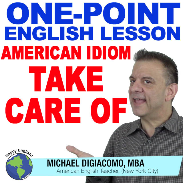 learn-english-free-lesson-take-care-of