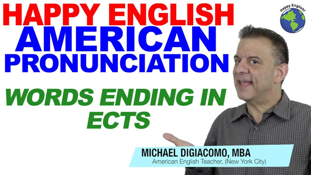 pronunciation-ects-ending-HAPPY-ENGLISH-LESSON-AMERICAN-ENGLISH-2019