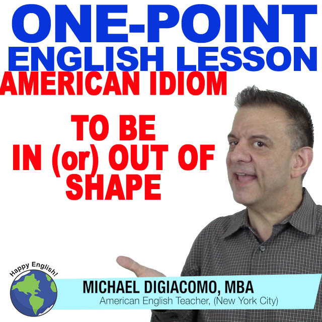 02-learn-english-free-lesson-IN-OUT-OF-SHAPE