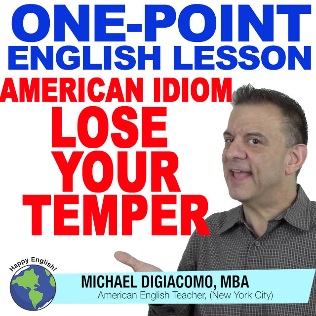 07-learn-english-free-lesson-Lose-your-temper