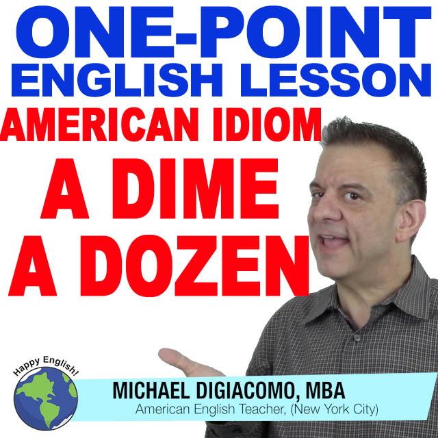 learn-english-free-lesson-A-DIME-A-DOZEN