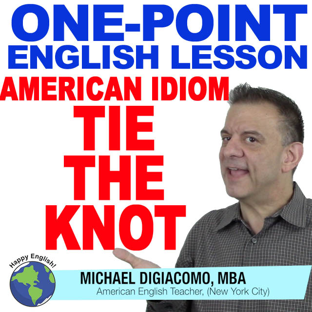 learn-english-free-lesson-TIE-THE-KNOT