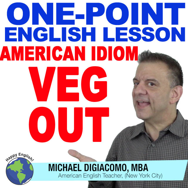 learn-english-free-lesson-veg-out