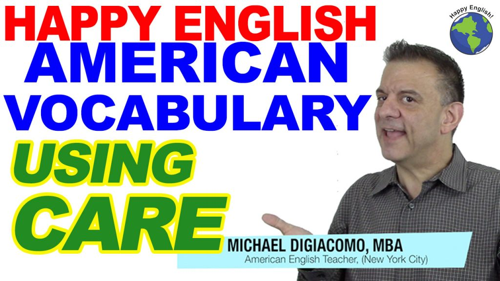 CARE-HAPPY-ENGLISH-LESSON-AMERICAN-ENGLISH