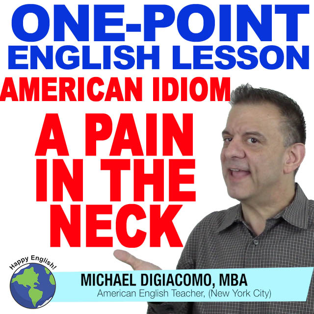 learn-english-free-lesson-A-PAIN-IN-THE-NECK