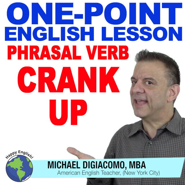 learn-english-free-lesson-CRANK-UP