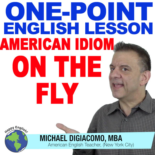 learn-english-free-lesson-ON-THE-FLY