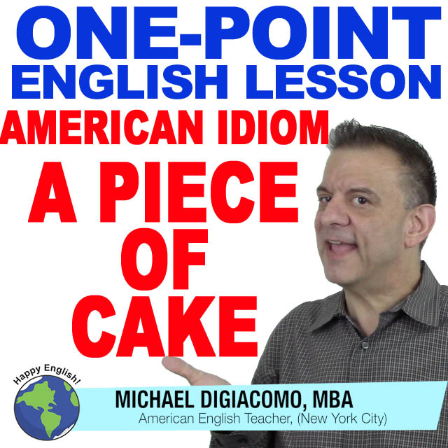 learn-english-free-lesson-PIECE-OF-CAKE