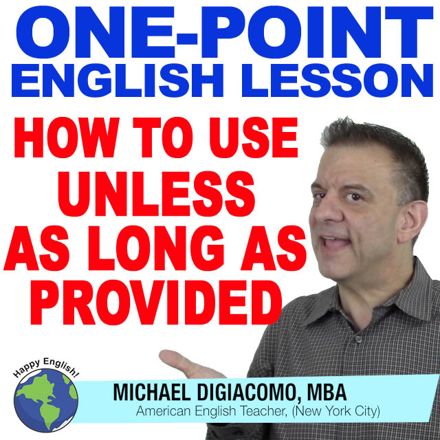 learn-english-free-lesson-UNLESS-AS-LONG-AS-PROVIDED