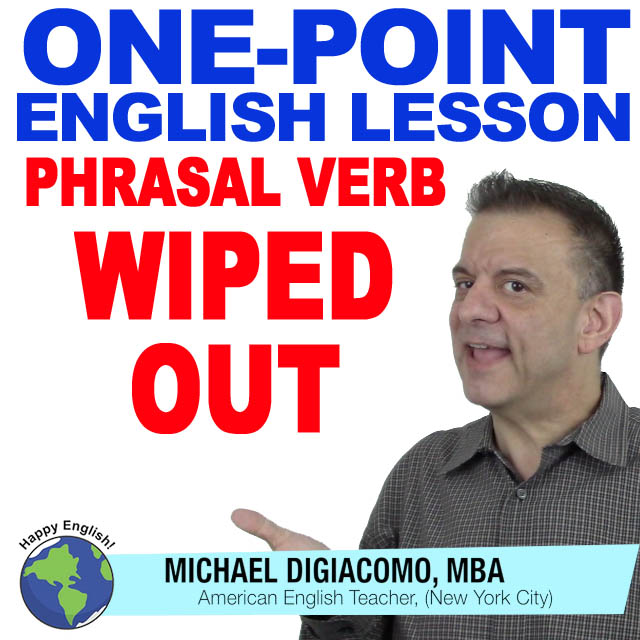 learn-english-free-lesson-WIPED-OUT
