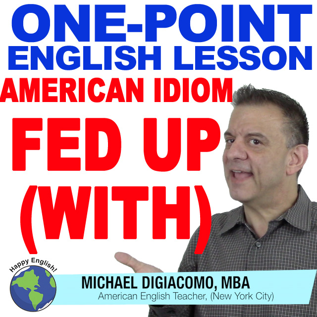 learn-english-free-lesson-ID-FED-UP
